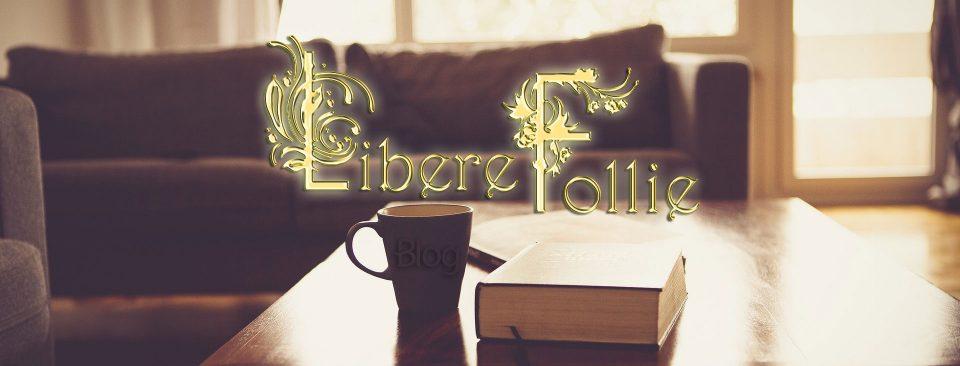 Libere Follie blog banner